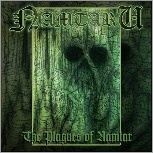 The Plagues of Namtar EP